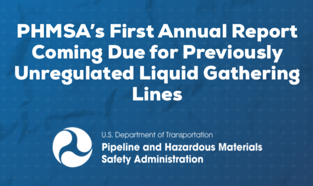 First Annual Report Coming Due for Previously Unregulated Liquid Gathering Lines